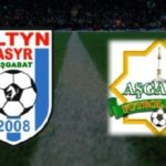 Soi kèo Altyn Asyr vs FC Asgabat (11), 20h30 04/05/2020