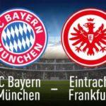 Soi kèo Bayern Munich vs Eintracht Frankfurt (11), 23h30 24/05/2020