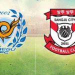 Soi kèo Daegu FC vs Sangju Sangmu FC (11), 17h30 29/05/2020