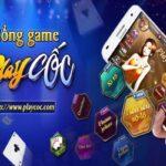 Chơi game bài PlayCoc - khiêu chiến với những dân chơi thứ thiệt