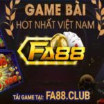 FA88 Club là sự lựa chọn hàng đầu của những đại gia triệu đô