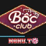 Cơ duyên ở nhà cũng trở nên giàu có cùng game bài đổi thưởng uy tín Boc Club