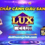 Lux39 - Siêu phẩm game bài lux39 anh em đã tải game trải nghiệm chưa?